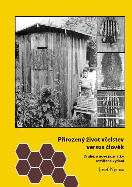 Přirozený život včelstev versus člověk