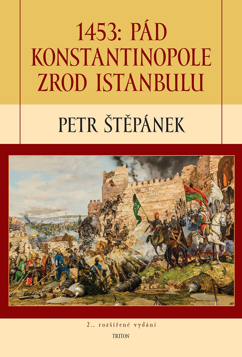 1453: Pád Konstantinopole 2. rozšířené vydání