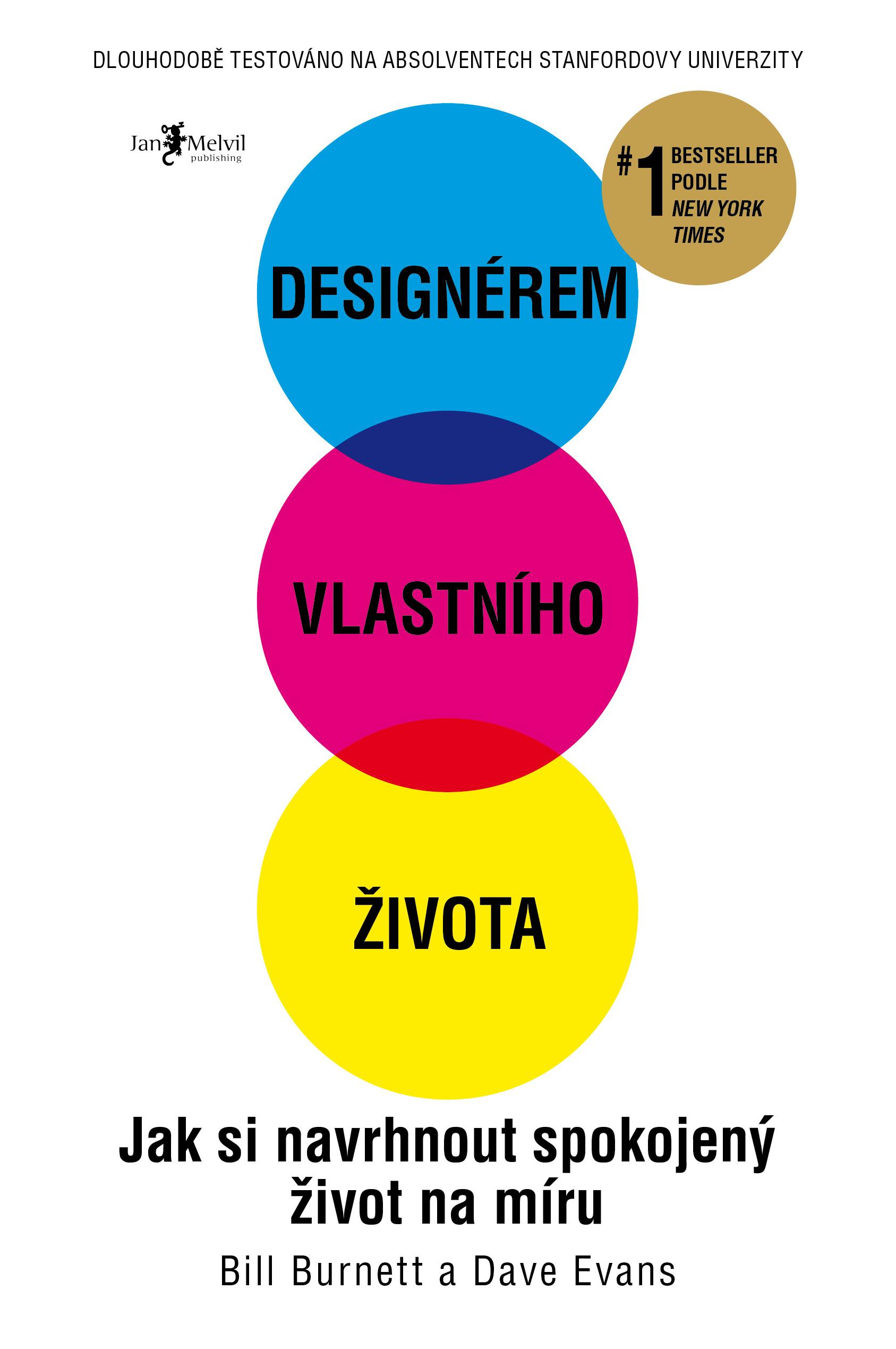 Designérem vlastního života - Jak si navrhnout spokojený život na míru