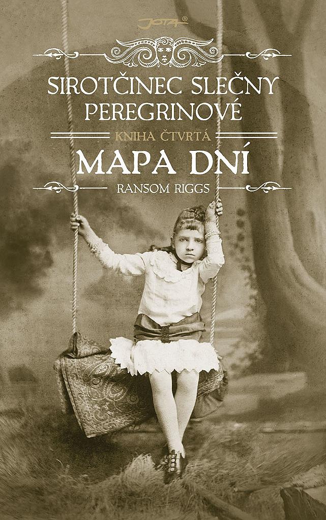 Sirotčinec slečny Peregrinové: Mapa dní (Kniha čtvrtá)