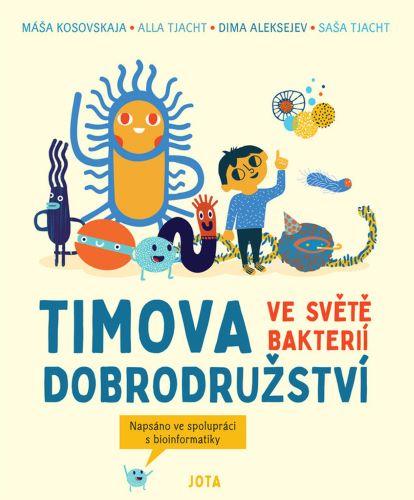 Timova dobrodružství ve světě bakterií