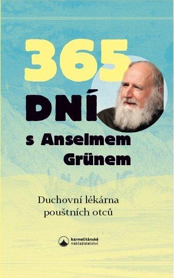 365 dní s Anselmem Grünem - Duchovní lékárna pouštních otců