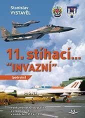 11. stíhací Invazní (podruhé)