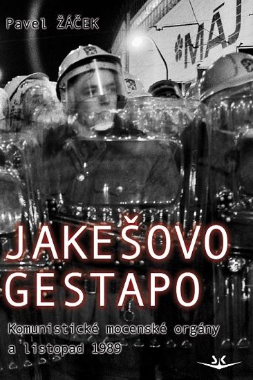 Jakešovo Gestapo