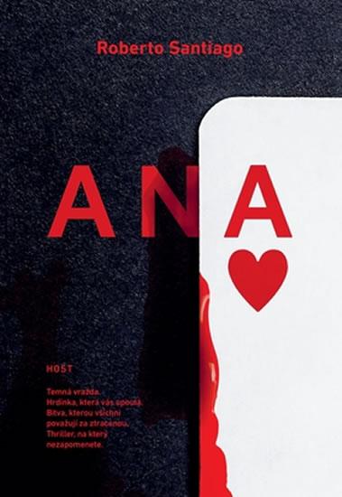 Ana - Triller, na který nebudete moci zapomenout