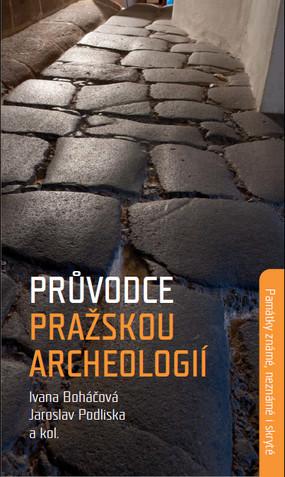 Průvodce pražskou archeologií