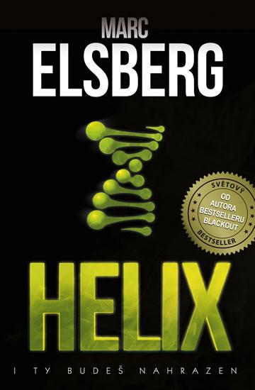 Helix - I ty budeš nahrazen