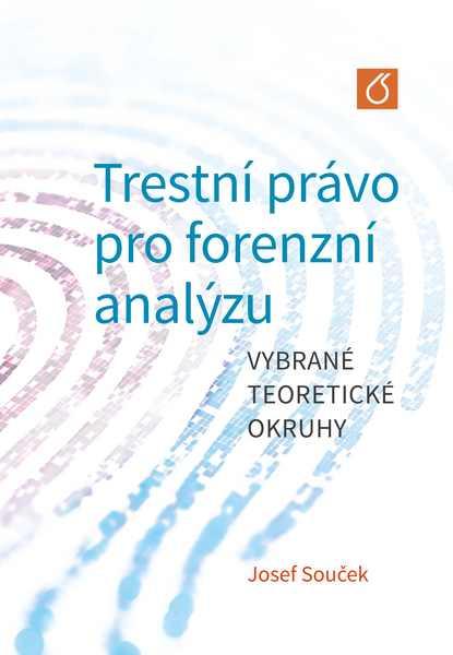 Trestní právo pro forenzní analýzu