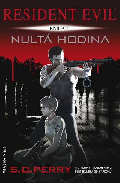 Resident Evil: Nultá hodina - Kniha 7