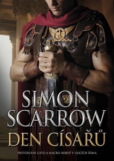 Den císařů - Pretoriani Cato a Macro bojují v ulicích Říma
