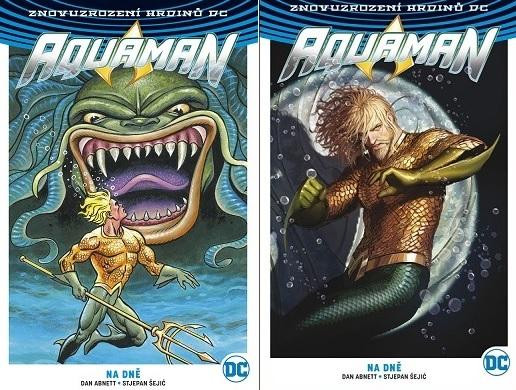 Aquaman 4: Na dně (CZ obálka + USA obálka) - Znovuzrození hrdinů DC