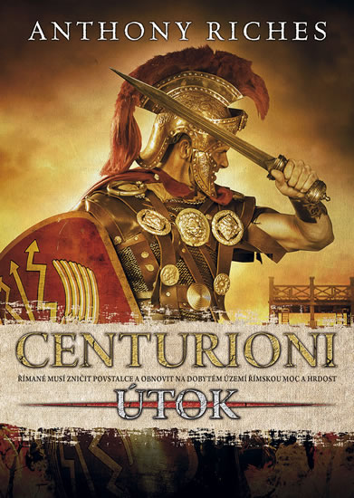 Centurioni 2: Útok