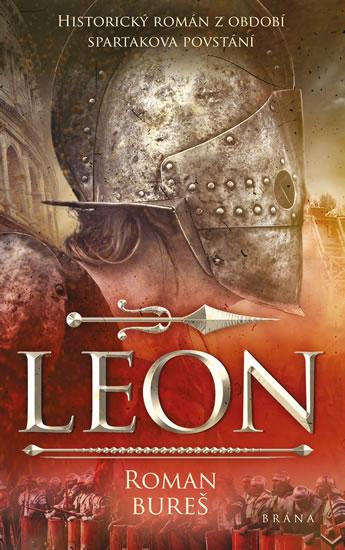 Leon - Historický román z období Spartakova povstání