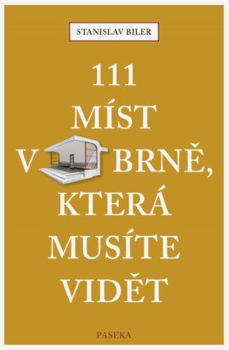 111 míst v Brně, která musíte vidět