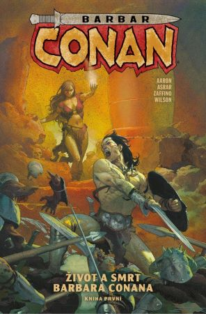 Barbar Conan 1: Život a smrt barbara Conana, kniha první