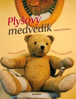 Plyšový medvedík - Príbeh medvedíka, ktorý si rodinu našiel...