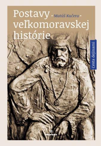 Postavy veľkomoravskej histórie
