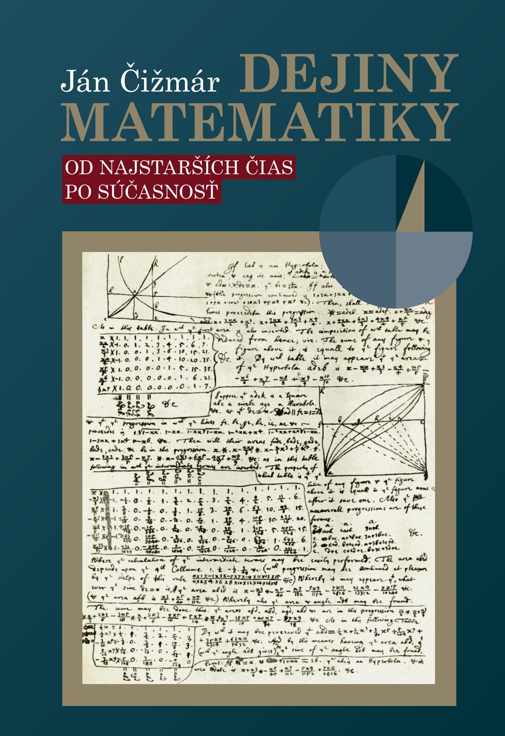 Dejiny matematiky - Od najstarších čias po takmer súčasnosť