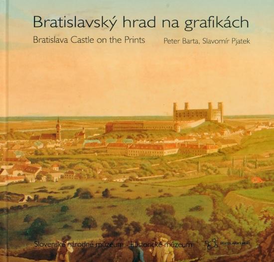 Bratislavský hrad na grafikách - Bratislava Castle on the Prints