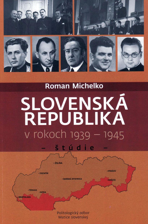 Slovenská republika v rokoch 1939 – 1945