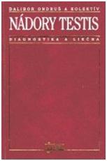 Nádory testis - diagnostika a liečba