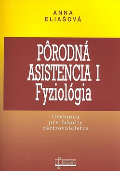 Pôrodná asistencia I - fyziológia