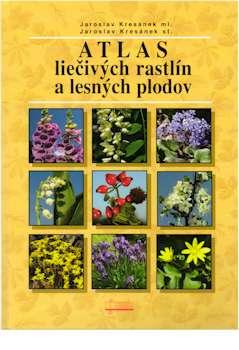 Atlas liečivých rastlín a lesných plodov