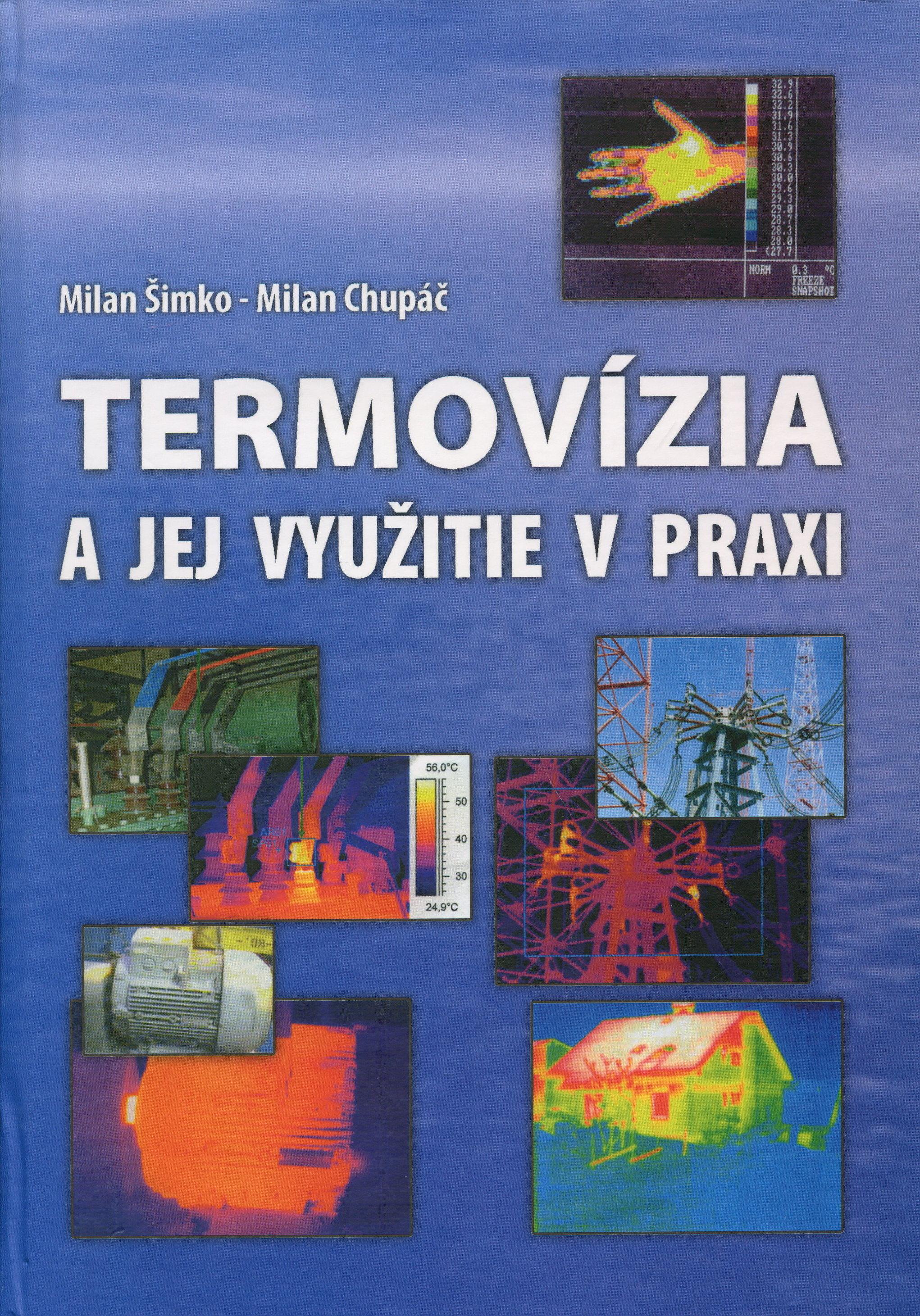 Termovízia a jej využitie v praxi(Milan Chupáč )