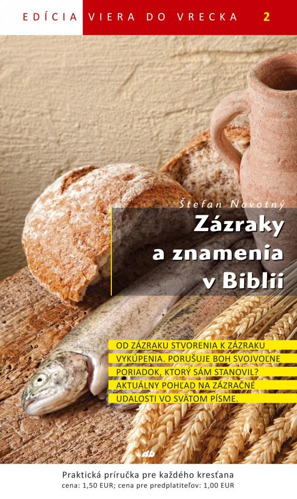 Zázraky a znamenia v Biblii - Viera do vrecka 2