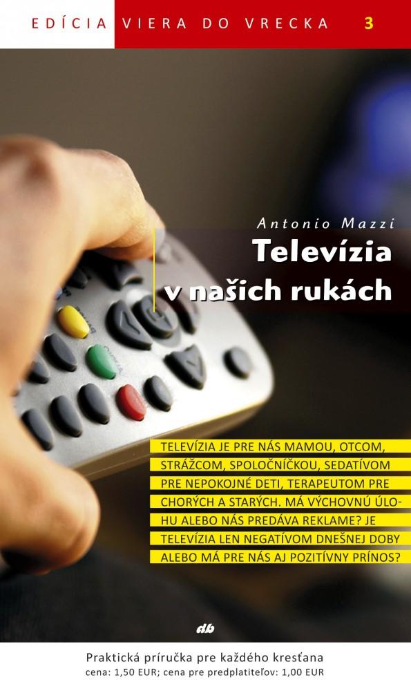 Televízia v naších rukách - Viera do vrecka 3