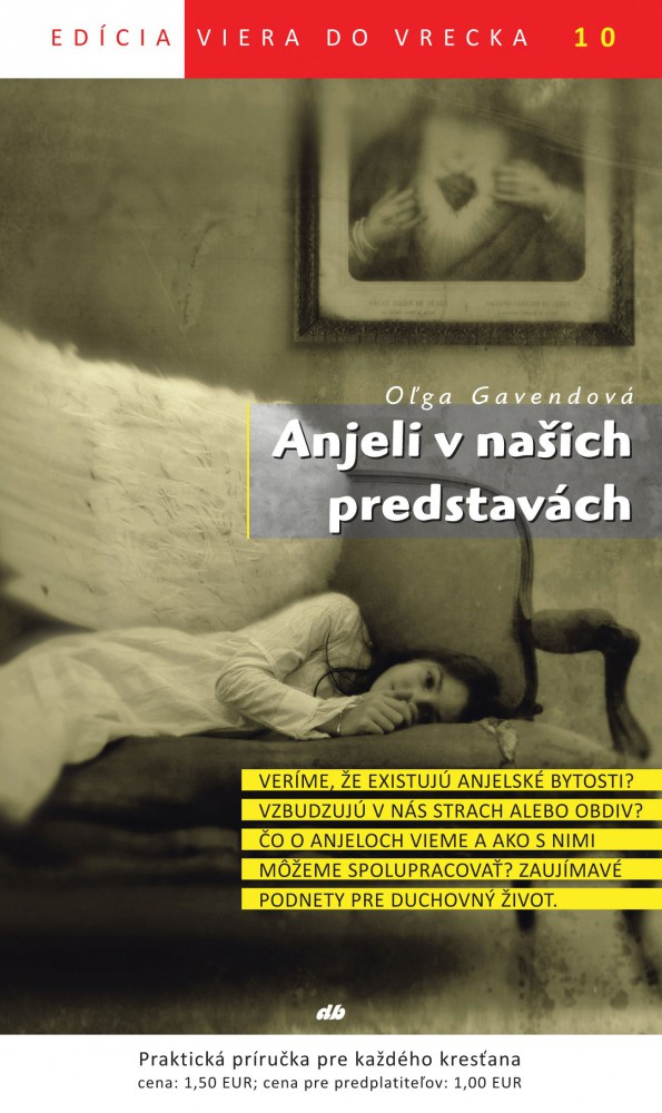 Anjeli v našich predstavách - Viera do vrecka 10