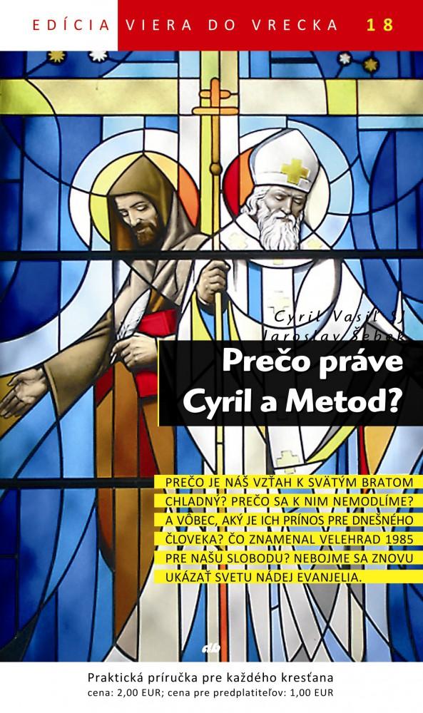 Prečo práve Cyril a Metod?