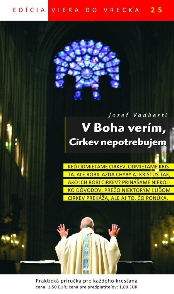V Boha verím, Cirkev nepotrebujem - Viera do vrecka 25