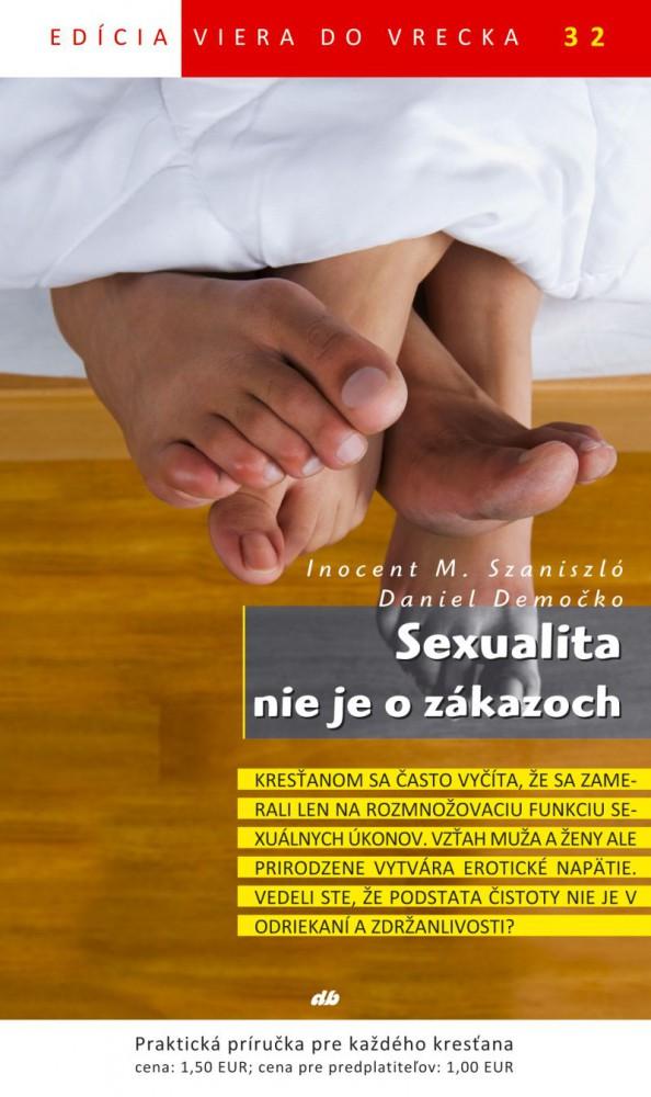 Sexualita nie je o zákazoch - Viera do vrecka 32