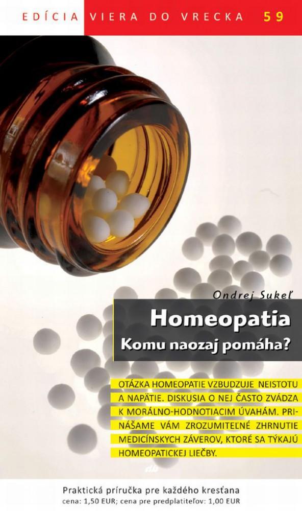 Homeopatia. Komu naozaj pomáha? - Viera do vrecka 59