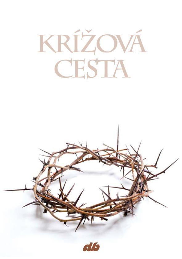Krížová cesta - s prosbou o dôveru