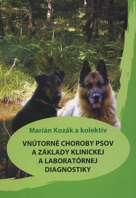 Vnútorné choroby psov a základy klinickej a laboratórnej diagnostiky