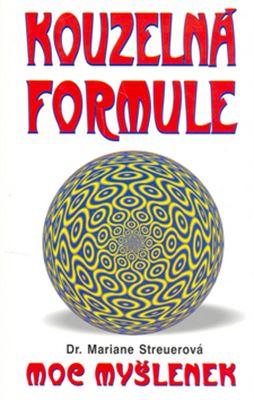 Kouzelná formule - Moc myšlenek