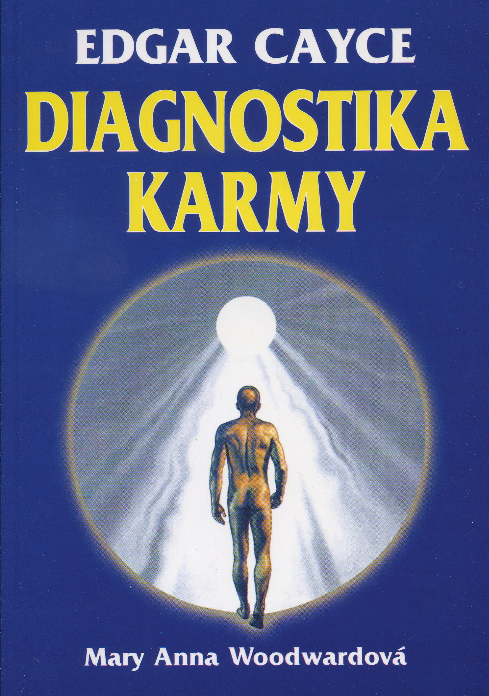 Diagnostika karmy - Edgar Cayce