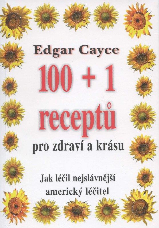 100 + 1 receptů pro zdraví a krásu