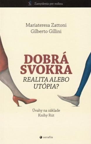 Dobrá svokra - Realita alebo utópia? Úvahy na základe Knihy Rút