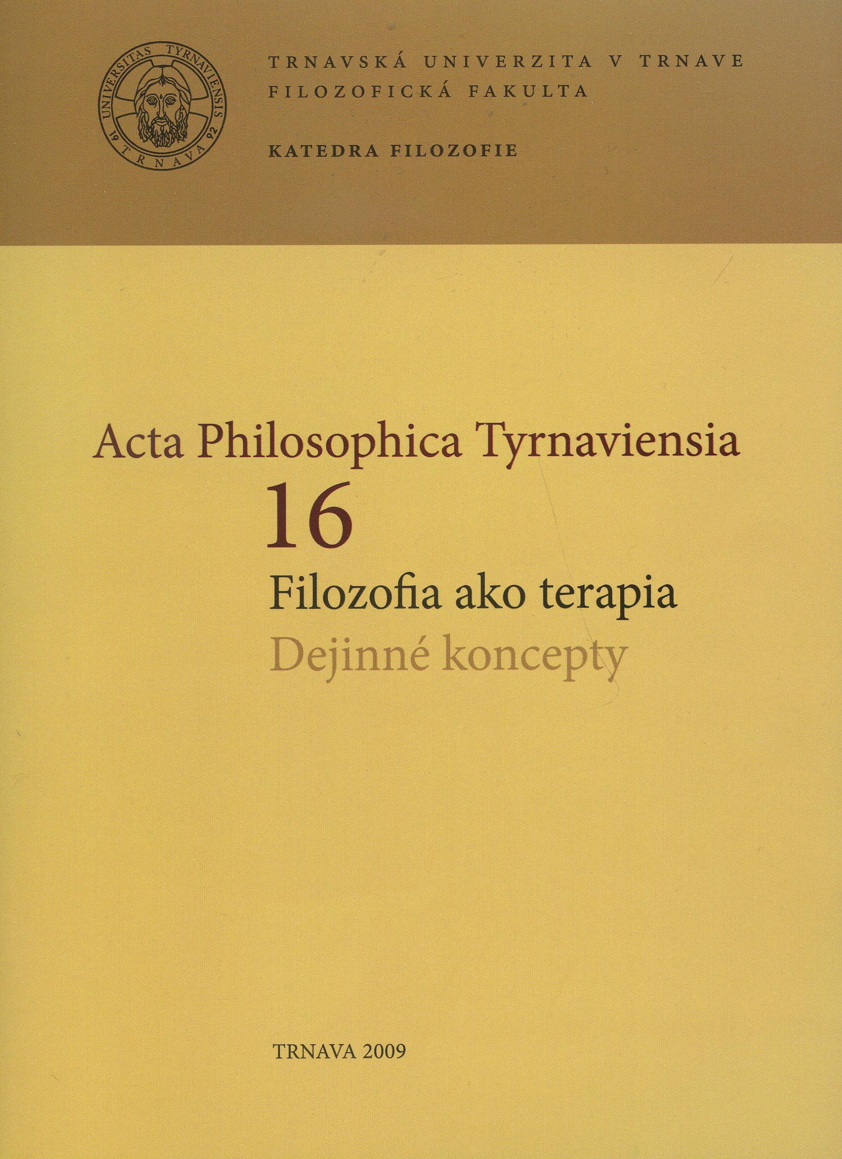 Acta Philosophica Tyrnaviensia 16 - filozofia ako terapia