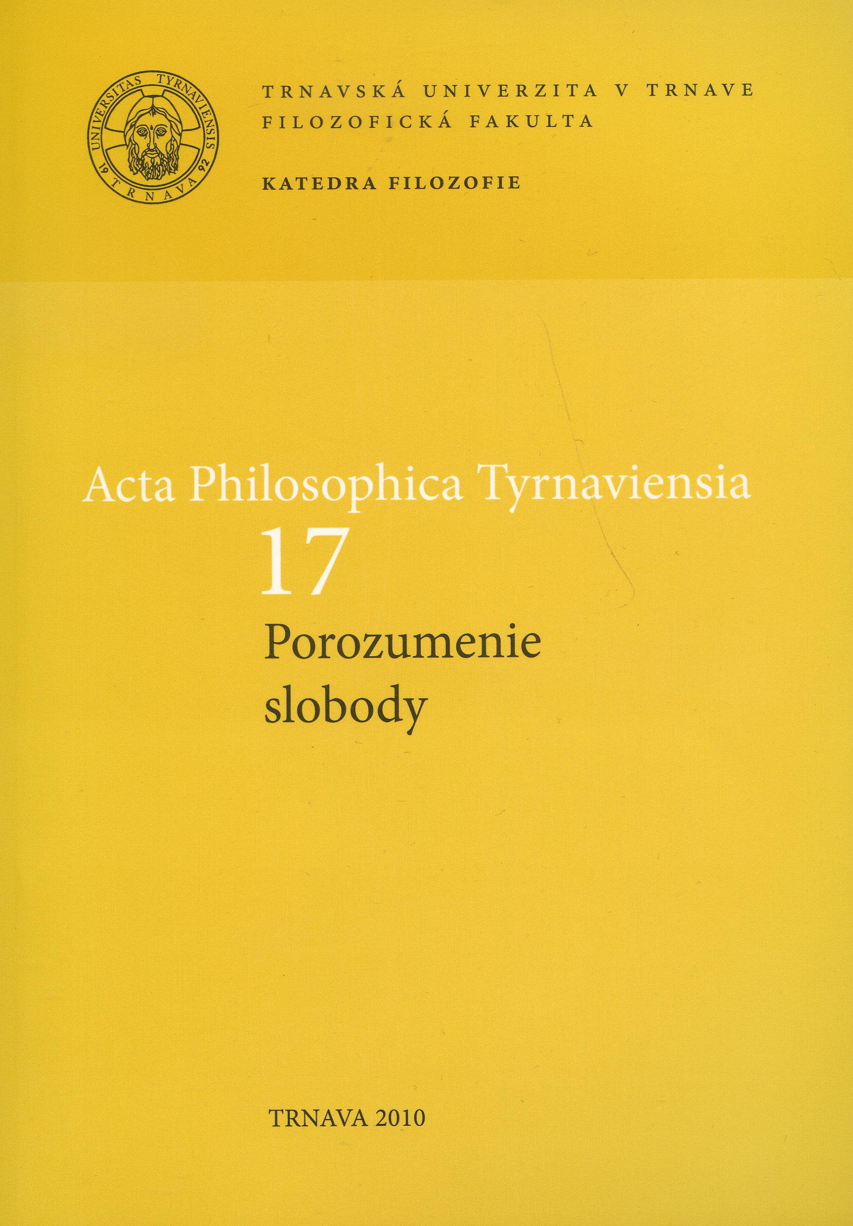 Acta philosophica Tyrnaviensia 17 - Porozumenie slobody