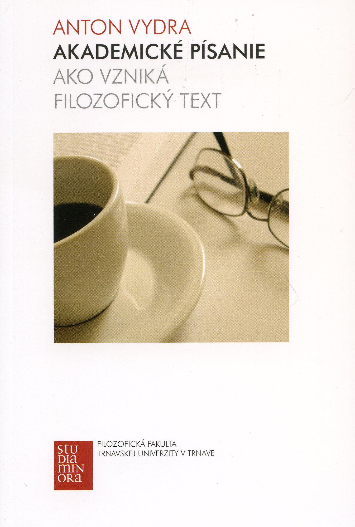 Akademické písanie - ako vzniká filozofický text