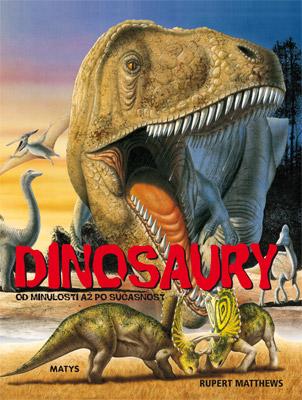 Dinosaury (od minulosti po súčasnosť)