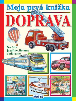 Moja prvá knižka: Doprava