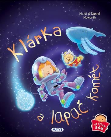 Klárka a lapač komét - už čítam sám