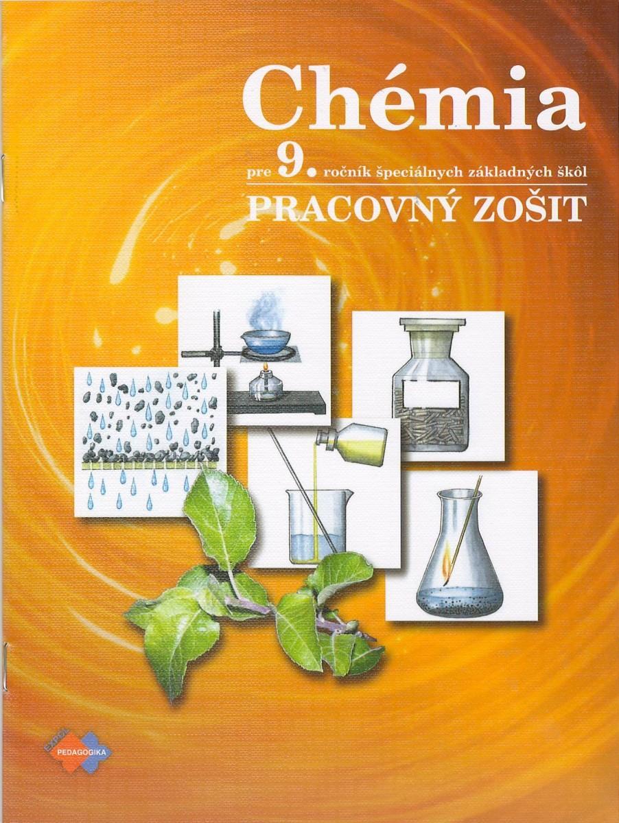 Chémia - pracovný zošit pre 9. ročník špeciálnych základných škôl - 4. vydanie