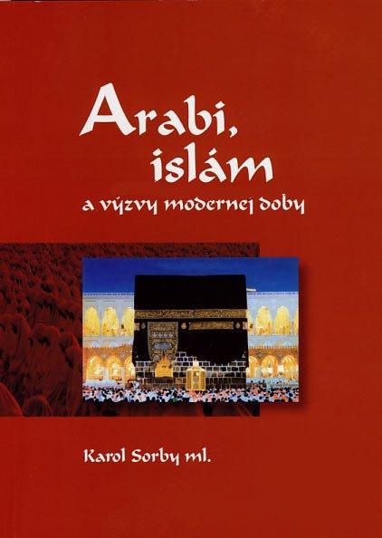 Arabi, islám a výzvy modernej doby