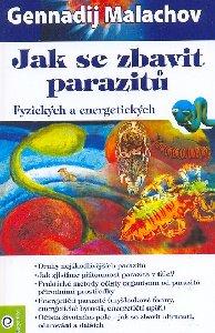 Jak se zbavit parazitů - Fyzických a energetických
